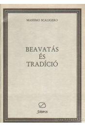 Beavatás és tradíció - Scaligero, Massimo - Régikönyvek