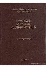 Útmutató boncolási gyakorlatokhoz - Régikönyvek