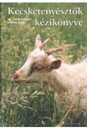Kecsketenyésztők kézikönyve - Régikönyvek