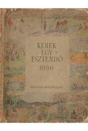 Kerek egy esztendő  1956 - Régikönyvek