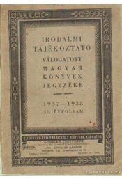 Válogatott magyar könyvek jegyzéke 1937-1938 XI. évfolyam - Régikönyvek