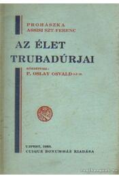 Az élet trubadúrjai (dedikált) - Régikönyvek