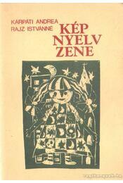 Kép - Nyelv - Zene - Régikönyvek