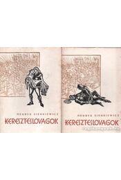 Kereszteslovagok I-II. kötet - Régikönyvek