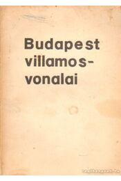 Budapest villamosvonalai - Katona János - Régikönyvek