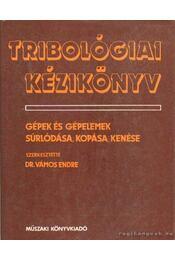 Tribológiai kézikönyv - Régikönyvek