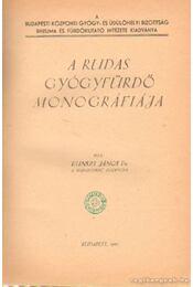 A Rudas gyógyfürdő monográfiája - Régikönyvek