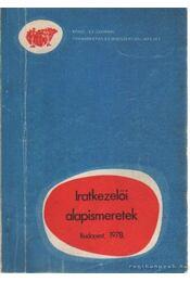 Iratkezelői alapismeretek - Régikönyvek