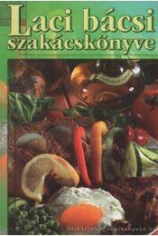 Laci bácsi szakácskönyve - Régikönyvek