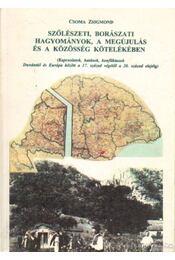 Szőlészeti, borászati hagyományok, a megújulás és a közösség kötelékében - Régikönyvek