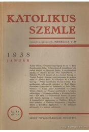 Katolikus szemle 1938. (teljes) - Mihelics Vid - Régikönyvek