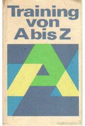 Training von A bis Z - Régikönyvek