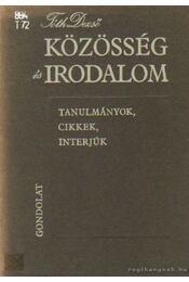 Közösség és irodalom - Tóth Dezső - Régikönyvek