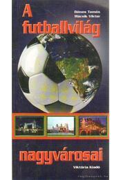 A futballvilág nagyvárosai - Régikönyvek