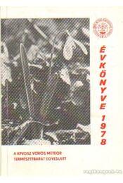 A KPVDSZ Vörös Meteor Természetbarát Egyesület évkönyve 1978 - Régikönyvek