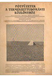 Pótfüzetek a Természettudományi Közlönyhöz 1942. április-június 74. kötet 2. szám 226.füzet - Régikönyvek