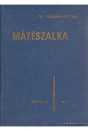 Mátészalka - Csomár Zoltán Dr. - Régikönyvek