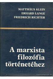 A marxista filozófia történetéhez - Régikönyvek