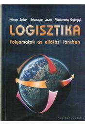 Logisztika - Sebestyén László, Némon Zoltán, Vörösmarty Gyöngyi - Régikönyvek