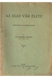 Az Egri vár élete - Régikönyvek