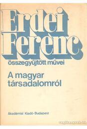 A magyar társadalomról - Erdei Ferenc - Régikönyvek