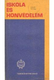 Iskola és honvédelem - Régikönyvek
