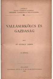 Valláserkölcs és gazdaság - Régikönyvek