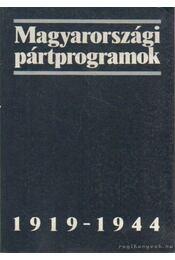 Magyarországi pártprogramok 1919-1944 - Gergely Jenő, Glatz Ferenc, Pölöskei Ferenc - Régikönyvek