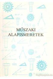 Műszaki alapismeretek - Régikönyvek