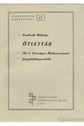 Ötlettár (Az 1. Országos Módszervásár forgatókönyveiből) - Padisák Mihály - Régikönyvek