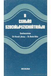 A család szociálpszichiátriája - Régikönyvek