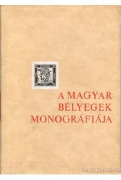 A magyar bélyegek monográfiája II. kötet - Osztrák posta Magyarországon - Régikönyvek