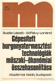 Gépesített burgonyatermesztési technológiák műszaki-ökonómiai összehasonlítása - Buzás László, Sófalvy Lóránd - Régikönyvek