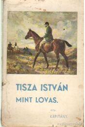 Tisza István mint lovas - Régikönyvek