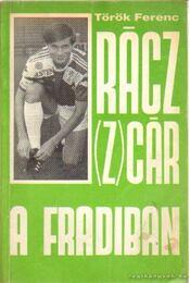 Rácz (Z)cár a Fradiban - Török Ferenc - Régikönyvek