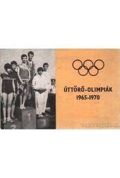 Úttörő-olimpiák 1965-1970 - Régikönyvek
