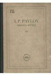 I. P. Pavlov összes művei II. kötet második könyv - Régikönyvek