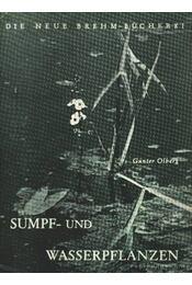 Sumpf- und Wasserpflanzen (Mocsári és vízinövények) - Régikönyvek