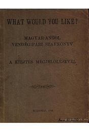 What would you like Magyar-Angol vendégipari szakkönyv 1938 - Régikönyvek