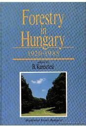 Forestry in Hungary 1920-1985. - Régikönyvek