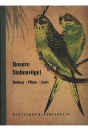 Unsere Stubenvögel - Régikönyvek
