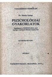 Pszichológiai gyakorlatok - Régikönyvek
