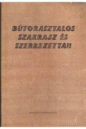 Bútorasztalos szakrajz és szerkezettan - Farkas Károly, Hanvai Pál - Régikönyvek