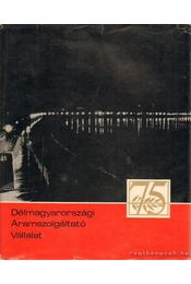 Délmagyarországi Áramszolgáltató Vállalat - Régikönyvek