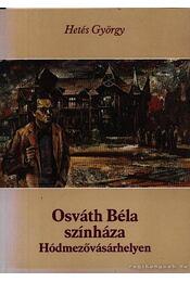 Osváth Béla színháza Hódmezővásárhelyen - Régikönyvek