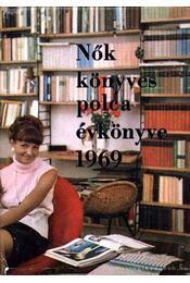 Nők könyvespolca évkönyve 1969 - Régikönyvek