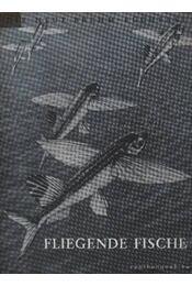 A repülő hal (Fliegende fische) - Régikönyvek
