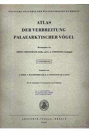 Atlas der Verbreitung Palaearktischer Vögel 1. (Atlasz a kőkorszaki madarak elterjedéséről 1.) - Régikönyvek