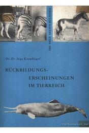 Rückbildungserscheinungen im Tierreich - Régikönyvek