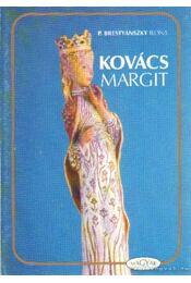 Kovács Margit - P. Brestyánszky Ilona - Régikönyvek